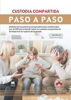 CUSTODIA COMPARTIDA. PASO A PASO