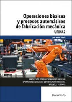 OPERACIONES BASICAS Y PROCESOS AUTOMATICOS DE FABRICACION MECANICA