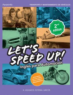 Let´s Speed Up! Inglés para Automoción. 2.ª edición