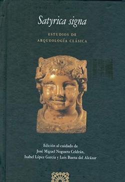 Satyrica signa:estudios de arqueologia clasica