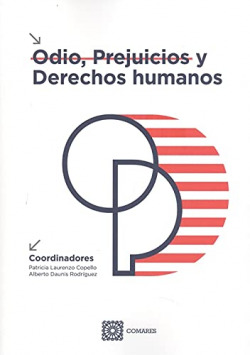 ODIO, PREJUICIOS Y DERECHOS HUMANOS