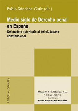 Medio Siglo de Derecho Penal en España