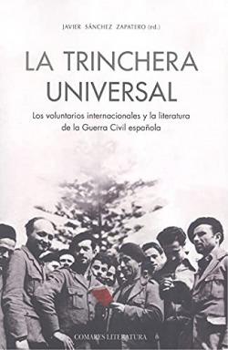 Trinchera universal. Los voluntarios internacionales y la literatura de la Guerr