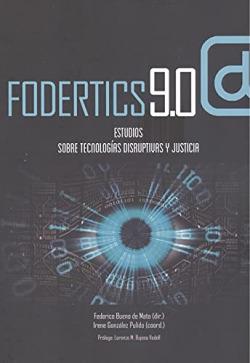 FODERTICS 9.0 ESTUDIOS SOBRE TECNOLOGÍAS DISRUPTIVAS Y JUST