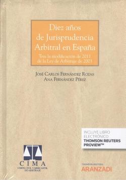 Diez años de jurisprudencia arbitral en España