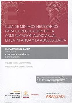 Guía de mínimos necesarios para la regulación de la comunicación audiovisual en