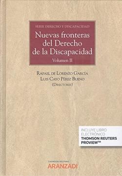 Nuevas fronteras del derecho de la discapacidad.