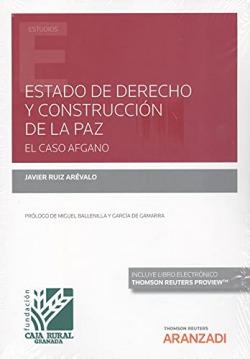 Estado de Derecho y construcción de la paz. El caso Afgano (Papel + e-book)