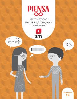 Piensa [infinito]. Metodología Singapur. 6 Primaria