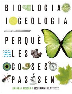 Projecte Perquè les coses passen - Biologia i Geologia 1