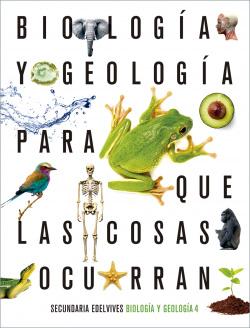 Proyecto: Para que las cosas ocurran - Biología y Geología 4