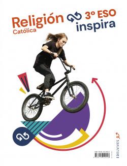 Proyecto Inspira - Religión Católica 3 ESO