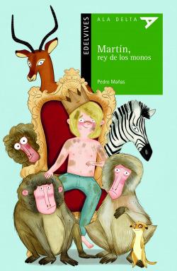 Martín, rey de los monos