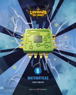 Proyecto: La leyenda del Legado. Matemáticas 6. Trimestres