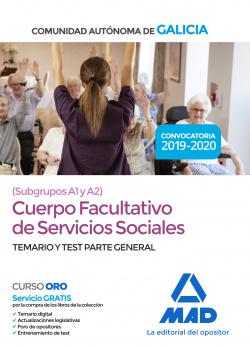 CUERPO FACULTATIVO SERVICIOS SOCIALES COMUNIDAD AUTÓNOMA DE GALICIA SUBGRUPOS A1 Y A2