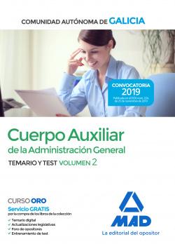 CUERPO AUXILIAR DE LA ADMINISTRACION GENERAL TEMARIO Y TEST VOL.2