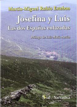 Josefina y Luis: las dos Españas enlazadas