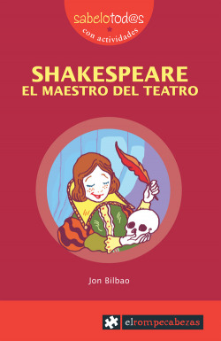 Shakespeare el maestro del teatro
