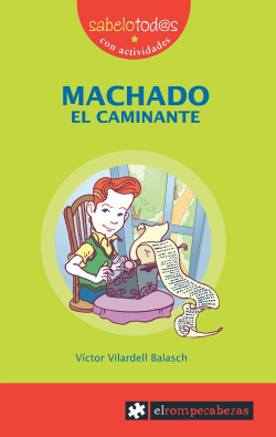 MACHADO EL CAMINANTE