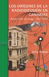 Los orígenes de la radiodifusión en Canarias