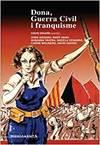 Dona, Guerra Civil i franquisme