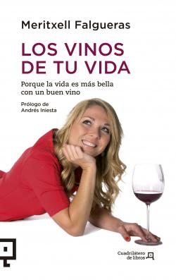Los vinos de tu vida.
