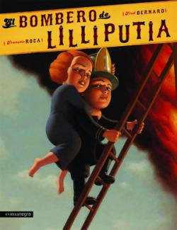 El bombero de Lilliputia