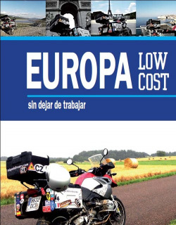 Europa low cost sin dejar de trabajar por Miquel Silvestre