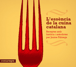 L'essencia de la cuina catalana