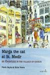 MARGA THE CAT A SANT MEDIR AN ADVENTURE IN THE VILLAGE OF GR