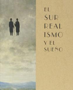 Surrealismo Y El Sueño, El