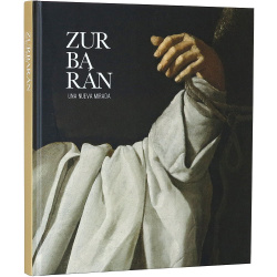 Zurbaran:Una Nueva Miradatapa