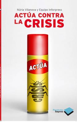 Actúa contra la crisis