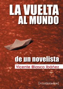 Vuelta Al Mundo De Un Novelista