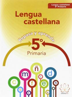 (15).LENGUA CASTELLANA 5ºPRIM.(REPASA Y APRENDE)