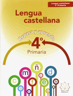 (15).LENGUA CASTELLANA 4ºPRIM.(REPASA Y APRENDE)