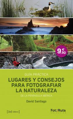 Lugares y consejos para fotografiar la naturaleza de la península Ibérica