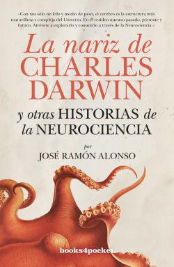 La nariz de Charles Darwin y otras historias neurociencia