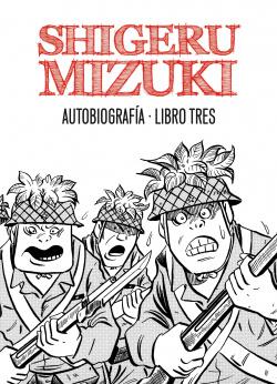 Shigeru Mizuki Autobiografía, 3