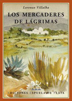 LOS MERCADERES DE LAGRIMAS