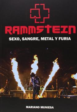 Rammstein:sexo, sangre, metal y furia
