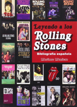Leyendo a los rolling stones: bibliografia española