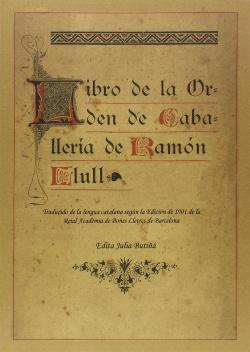 LIBRO DE LA ORDEN DE CABALLERÍA DE RAMÓN LLULL