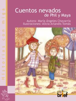 Cuentos nevados de Phil y Maya