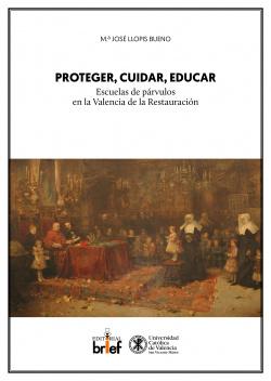 PROTEGER, CUIDAR, EDUCAR