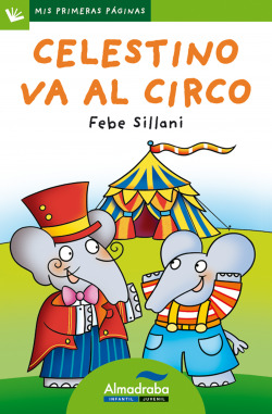 Celestino va al circo (Letra de palo)