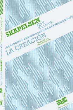 La creación / Skapelsen