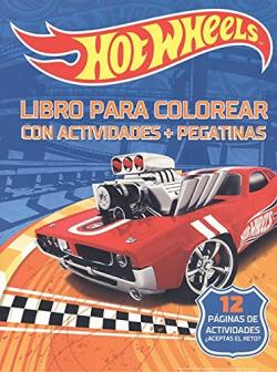 HOT WHEELS. LIBRO PARA COLOREAR CON ACTIVIDADES +