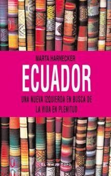 Ecuador: una nueva izquierda en busca de la vida en plenitud