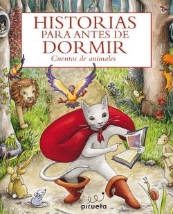 Historias antes dormir:cuentos de animales